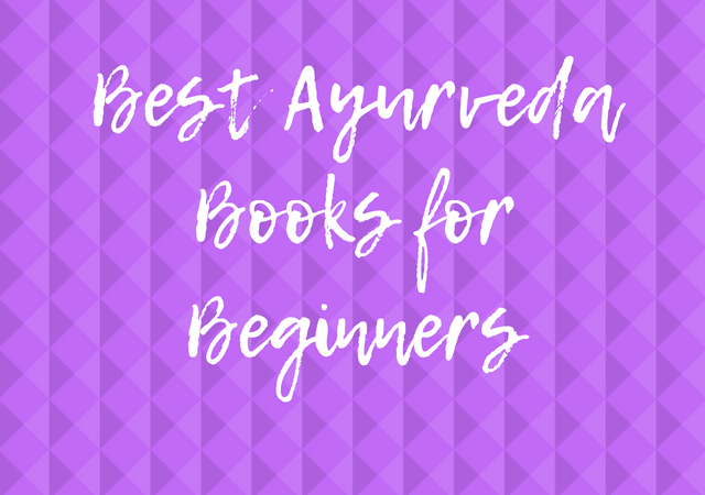 Best Ayurveda Books for Beginners