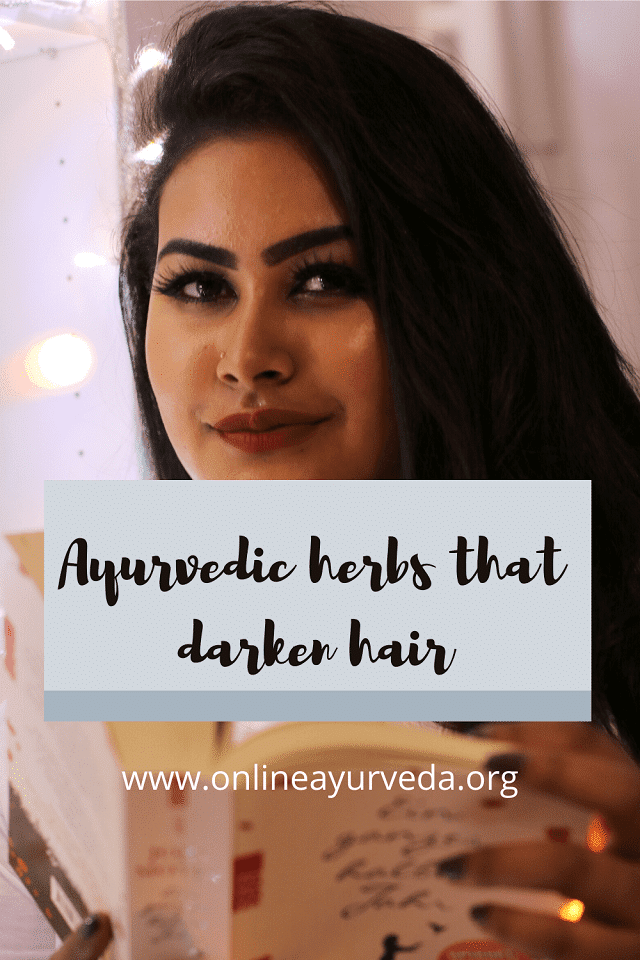 Ayurvedic herbs that darken hair